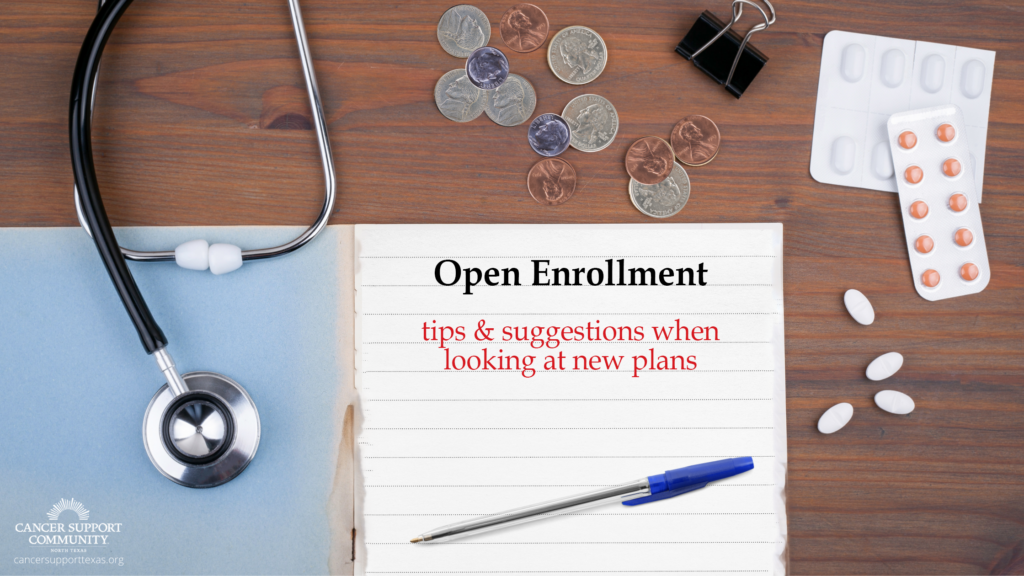 An image encouraging you to check out our Cancer Resource Specialist's tips and suggestions for looking at new health insurance plans during open enrollment!